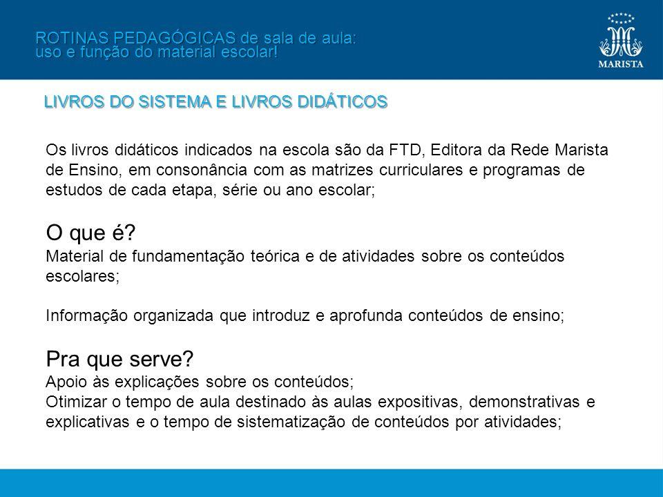 ROTINAS PEDAGÓGICAS de sala de aula: uso e função do material escolar!