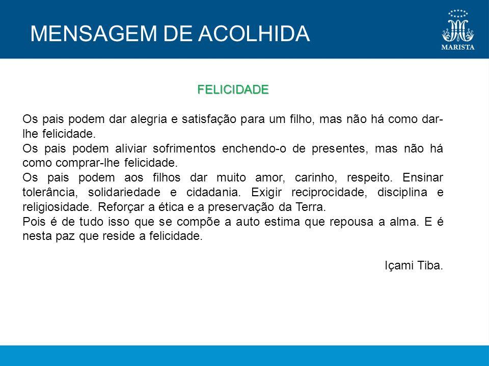 MENSAGEM DE ACOLHIDA FELICIDADE