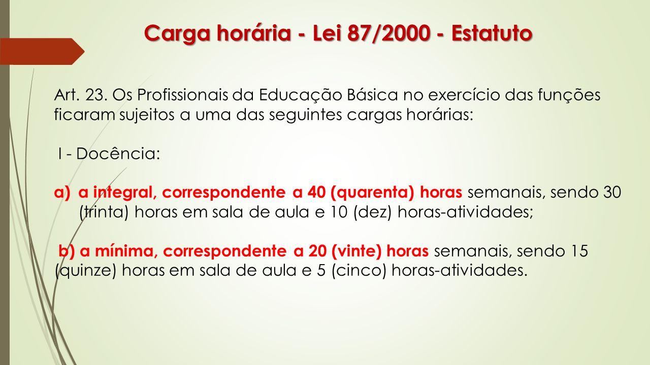 Carga horária - Lei 87/2000 - Estatuto