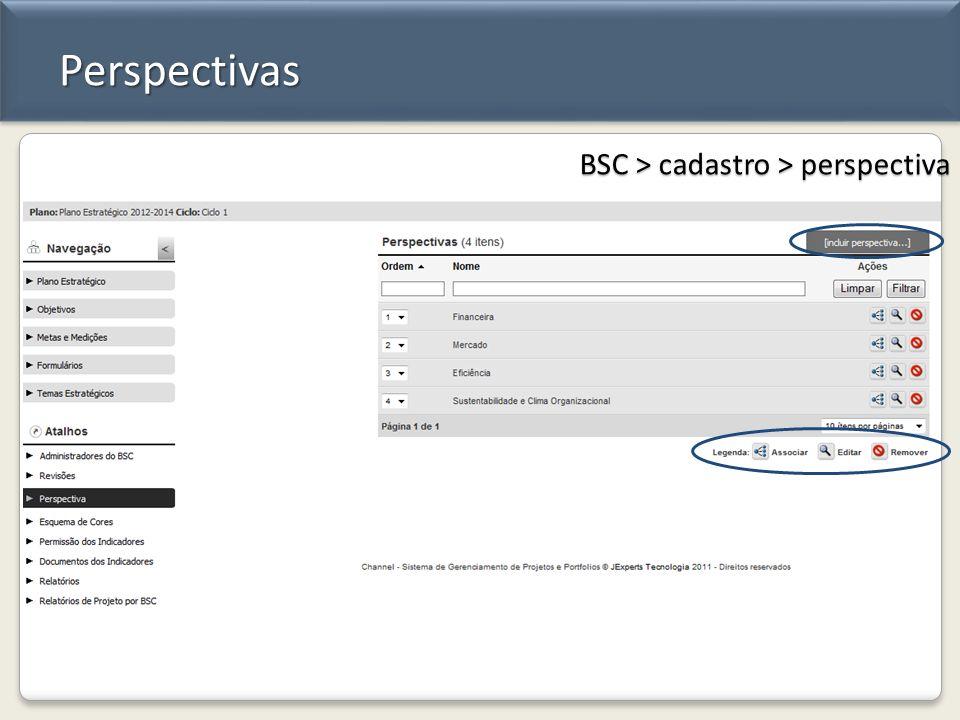 Perspectivas BSC > cadastro > perspectiva
