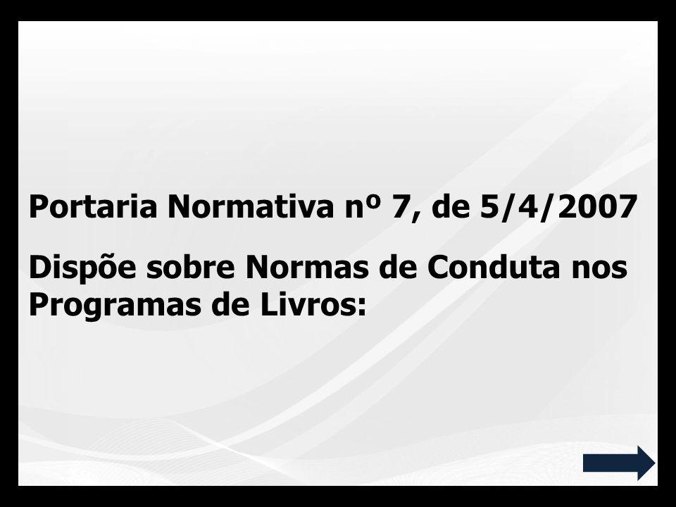 Portaria Normativa nº 7, de 5/4/2007