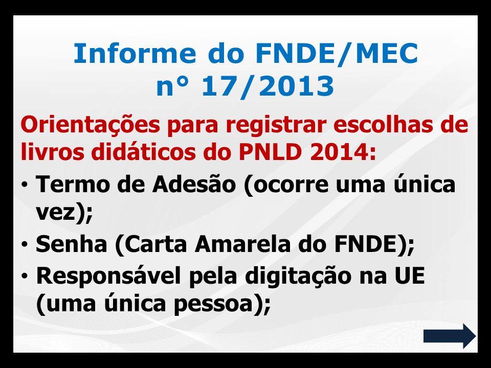 Informe do FNDE/MEC n° 17/2013