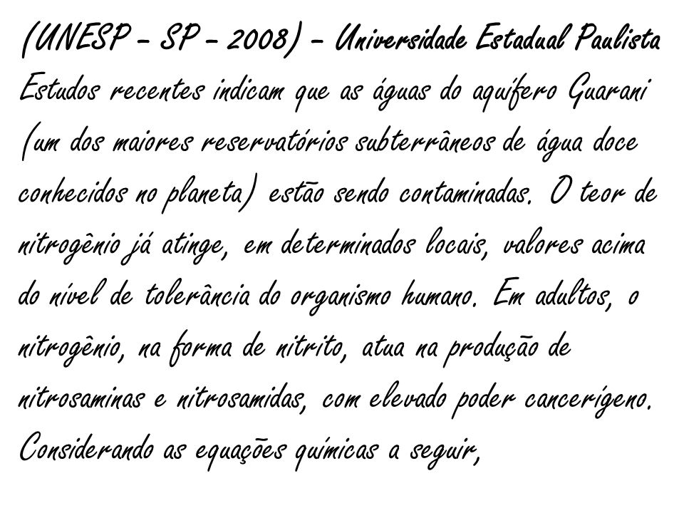 (UNESP – SP – 2008) – Universidade Estadual Paulista