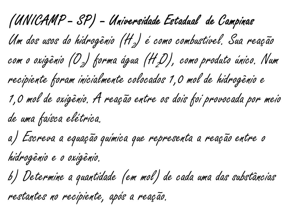 (UNICAMP – SP) – Universidade Estadual de Campinas