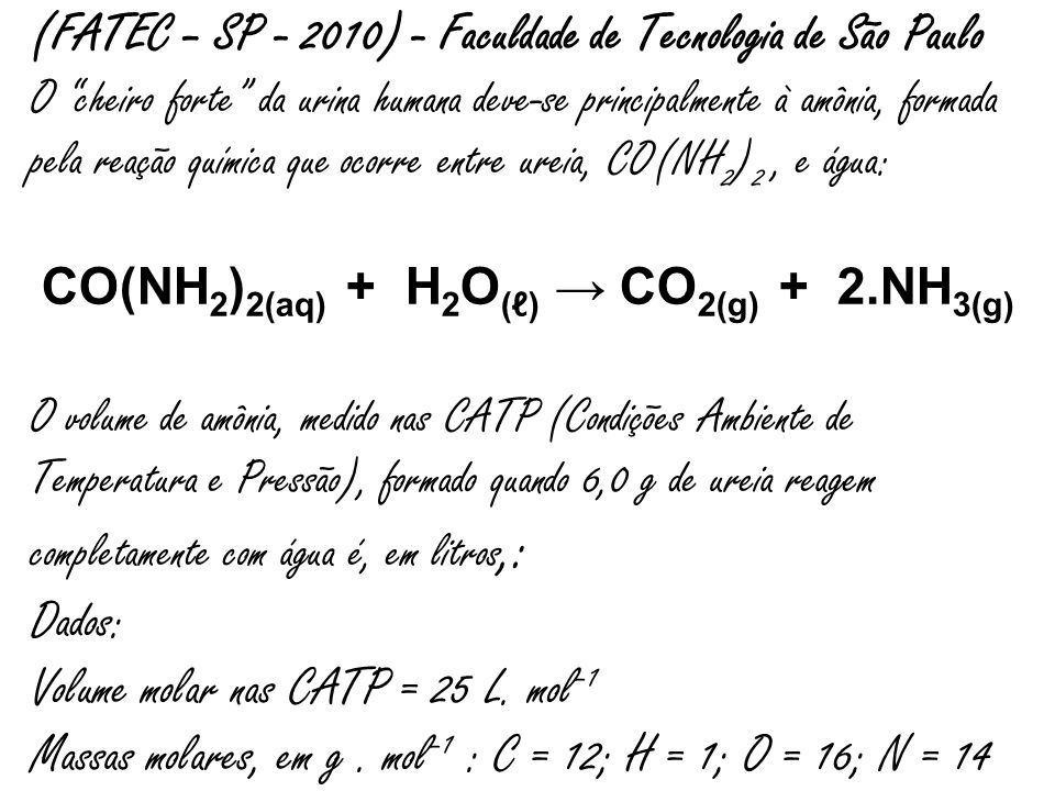 CO(NH2)2(aq) + H2O(ℓ) → CO2(g) + 2.NH3(g)