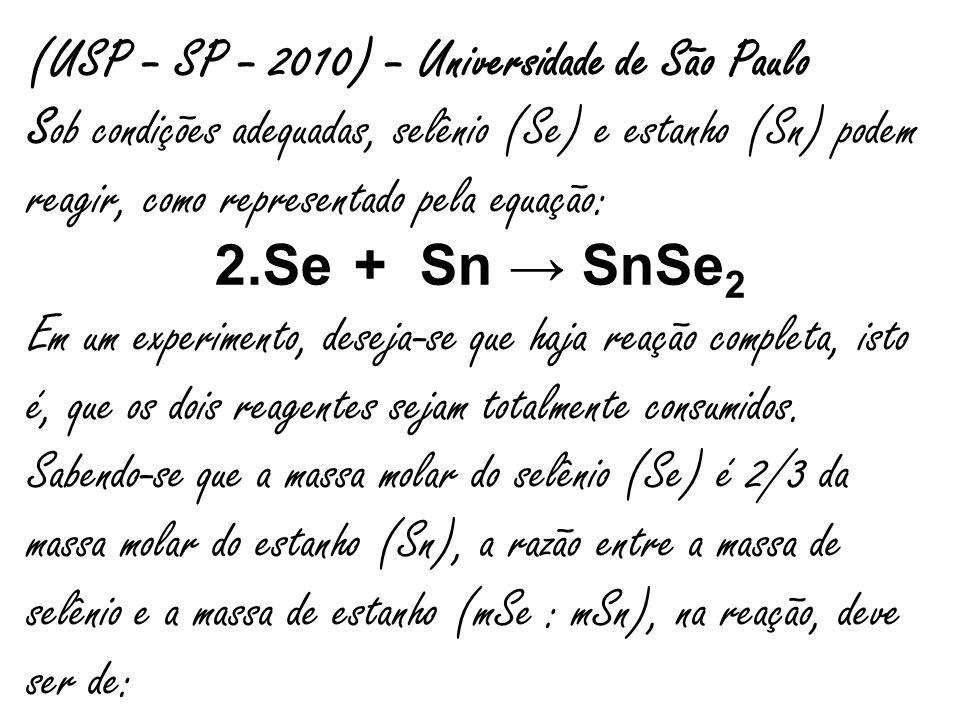 (USP – SP – 2010) – Universidade de São Paulo