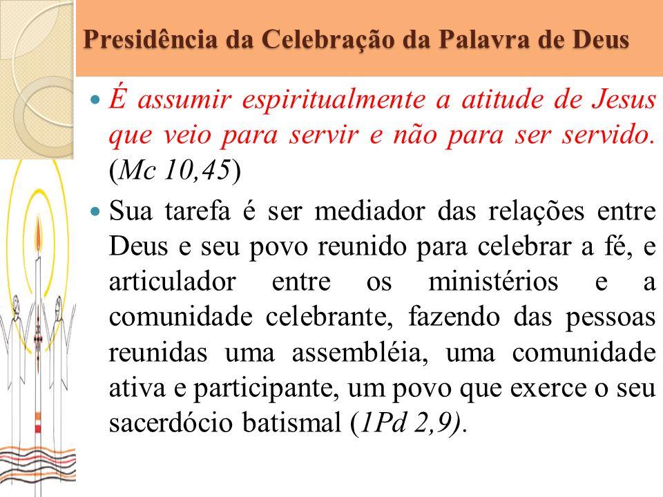 Presidência da Celebração da Palavra de Deus