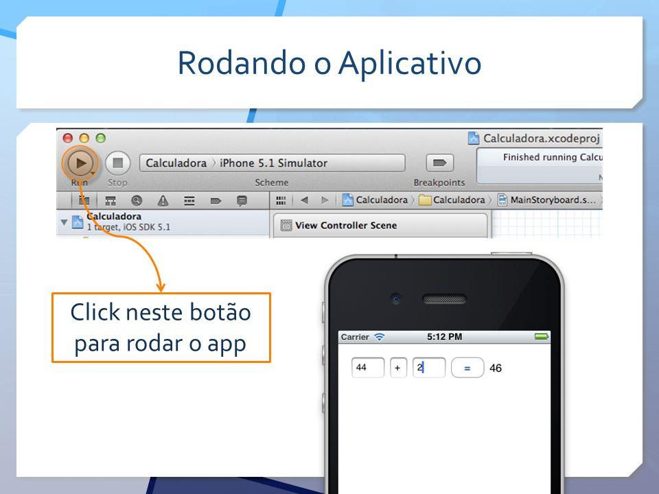 Click neste botão para rodar o app