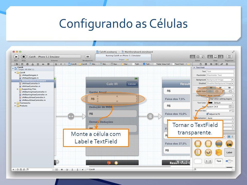 Configurando as Células