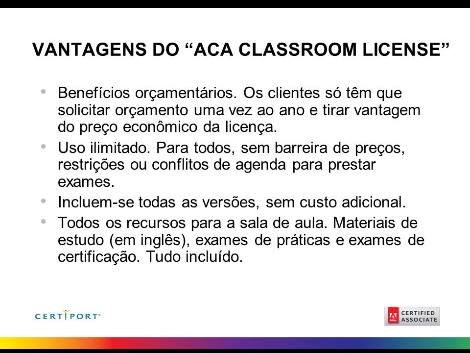 Vantagens do ACA Classroom License
