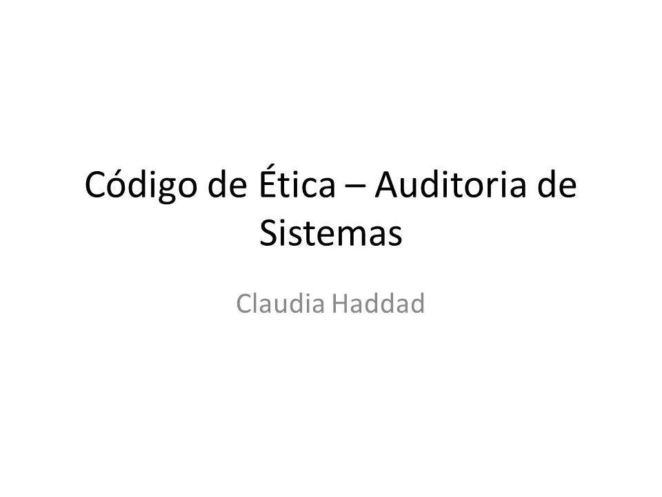 Código de Ética – Auditoria de Sistemas