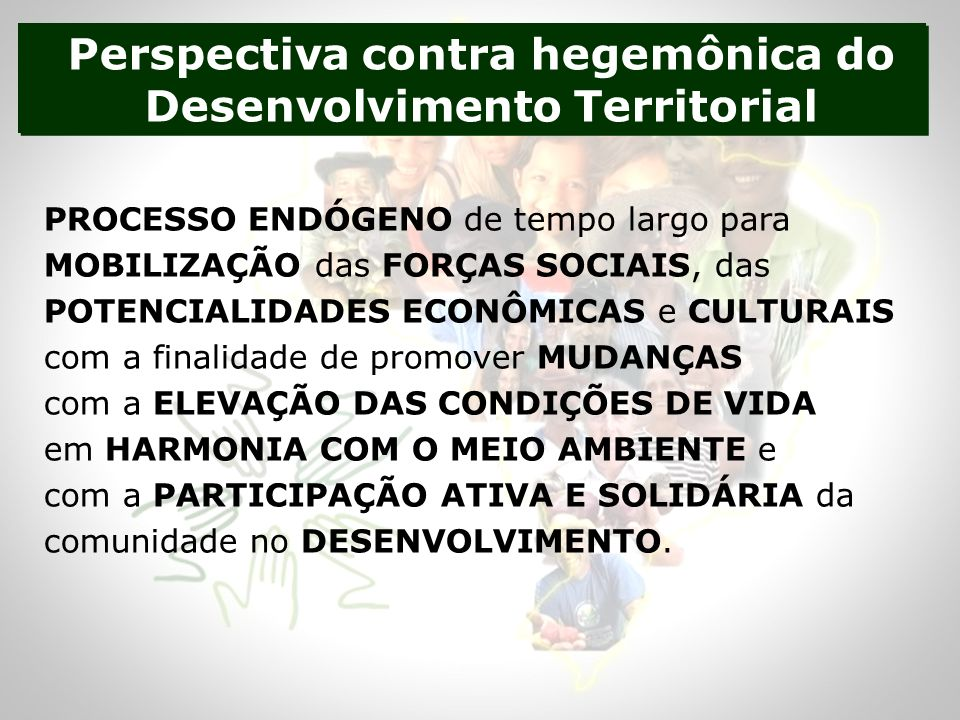 Perspectiva contra hegemônica do Desenvolvimento Territorial