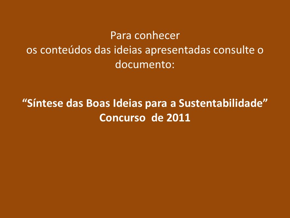 Síntese das Boas Ideias para a Sustentabilidade