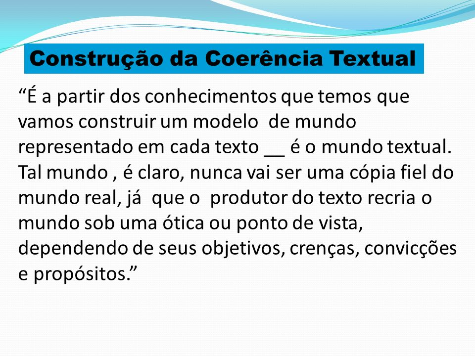 Construção da Coerência Textual