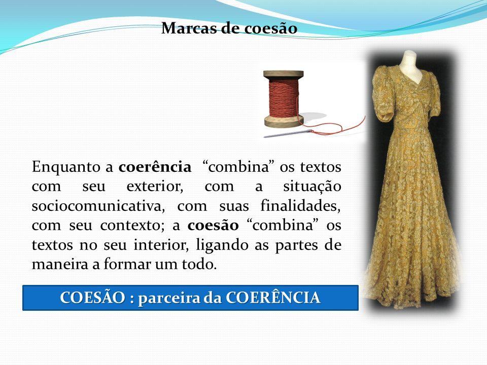 COESÃO : parceira da COERÊNCIA