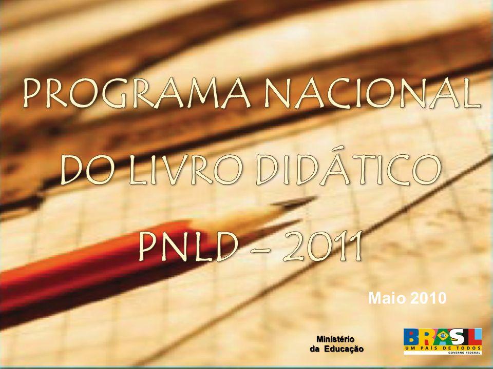 PROGRAMA NACIONAL DO LIVRO DIDÁTICO PNLD – 2011