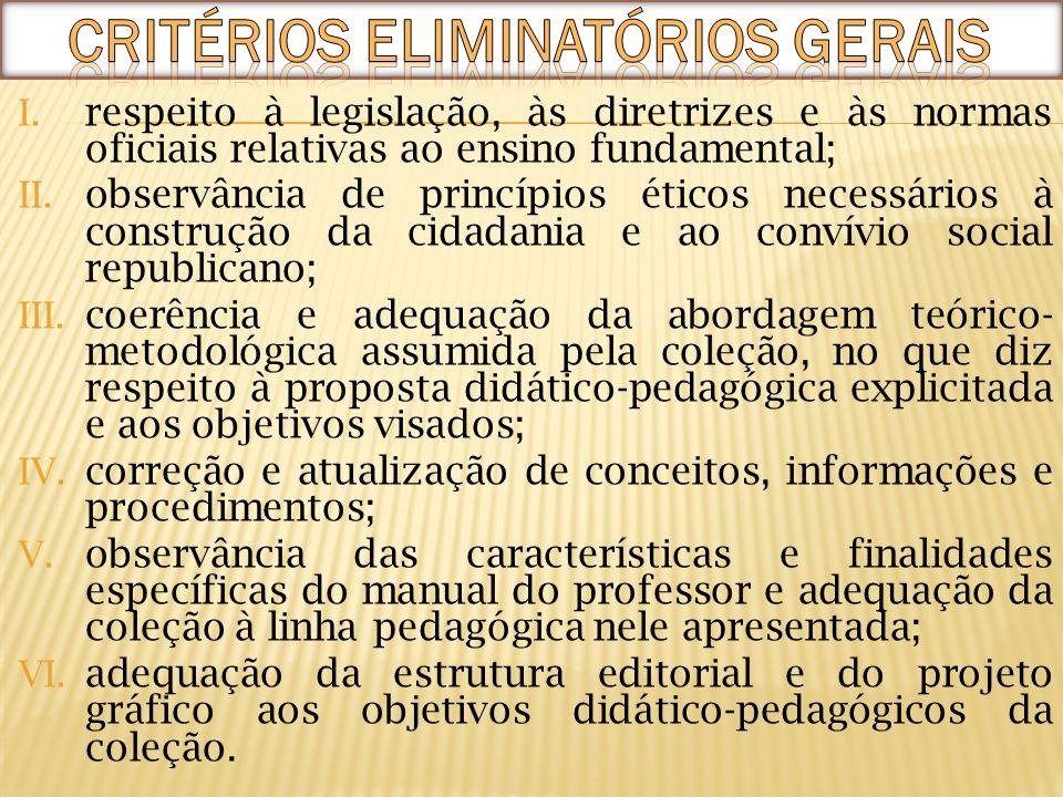 CRITÉRIOS ELIMINATÓRIOS GERAIS