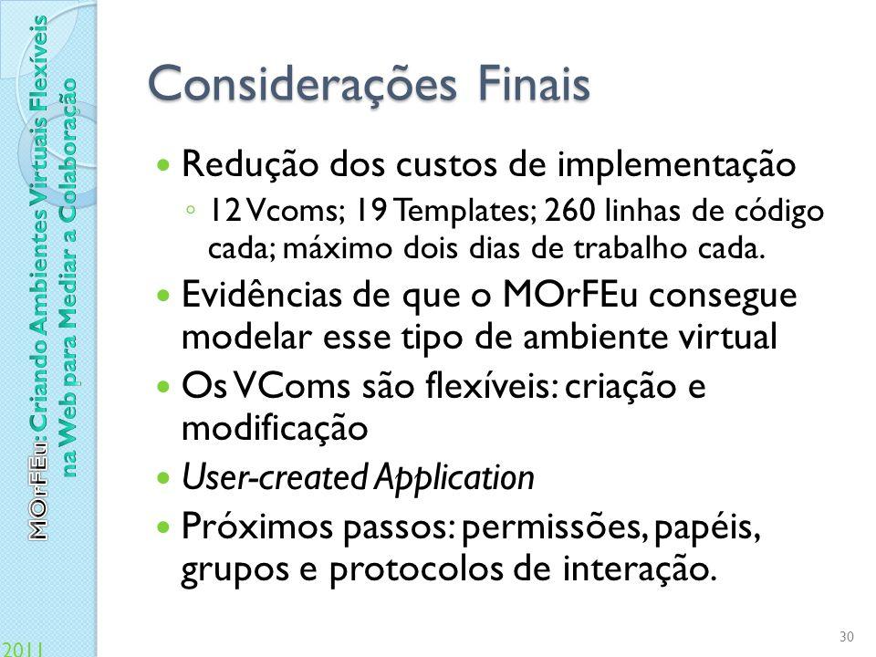 Considerações Finais Redução dos custos de implementação