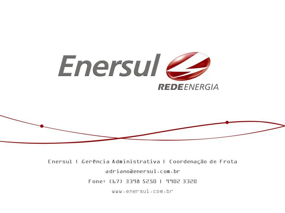 Enersul | Gerência Administrativa | Coordenação de Frota