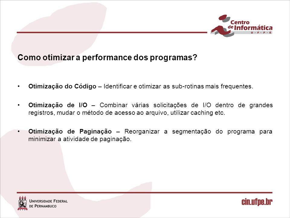 Como otimizar a performance dos programas