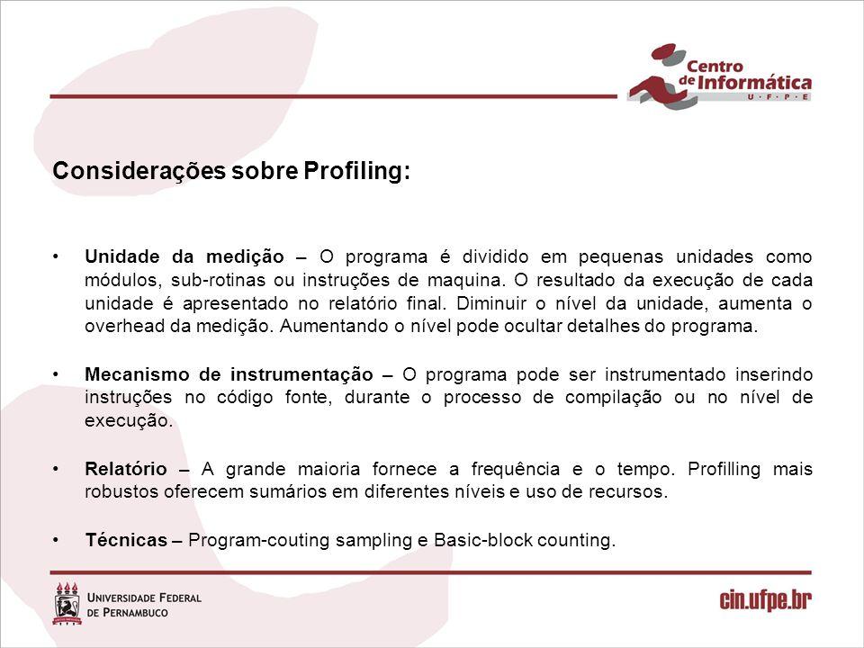 Considerações sobre Profiling: