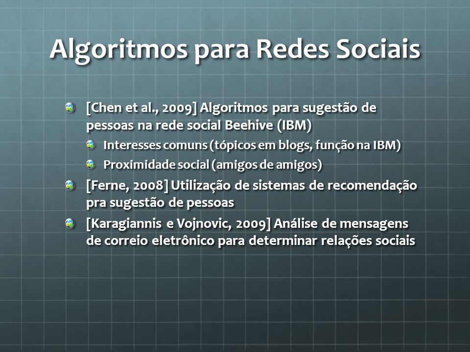 Algoritmos para Redes Sociais