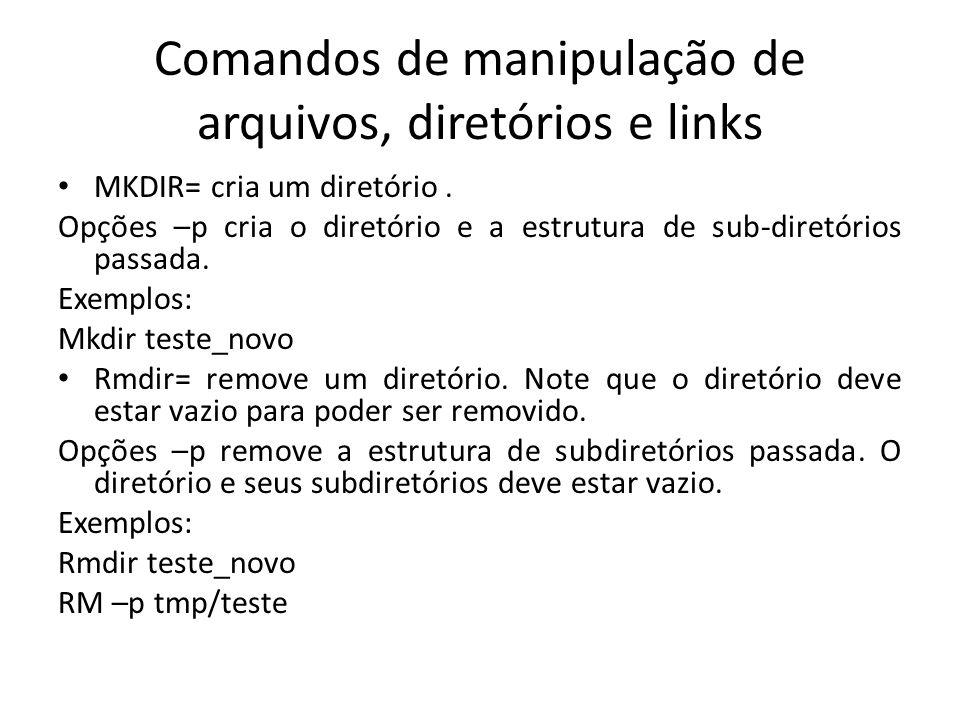 Comandos de manipulação de arquivos, diretórios e links