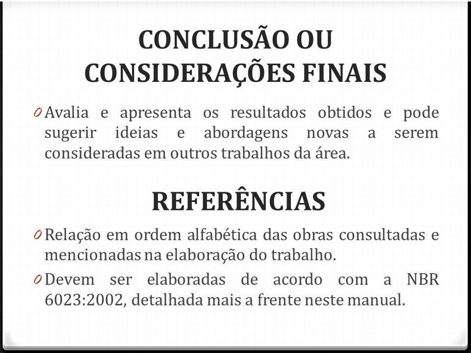 CONCLUSÃO OU CONSIDERAÇÕES FINAIS