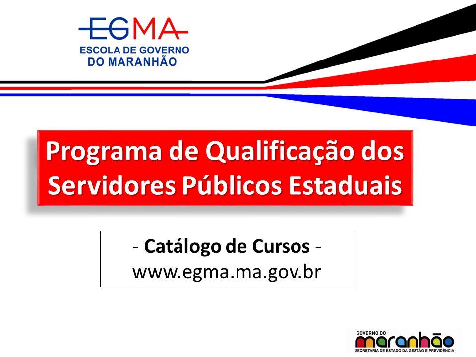 Programa de Qualificação dos Servidores Públicos Estaduais