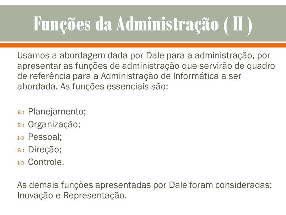 Funções da Administração ( II )