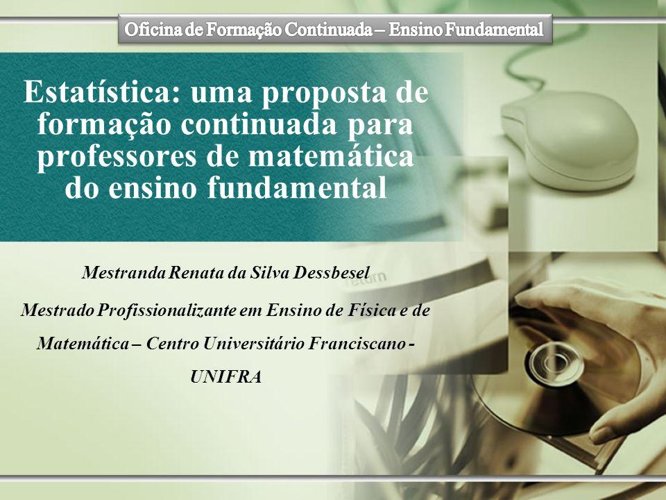 Mestranda Renata da Silva Dessbesel