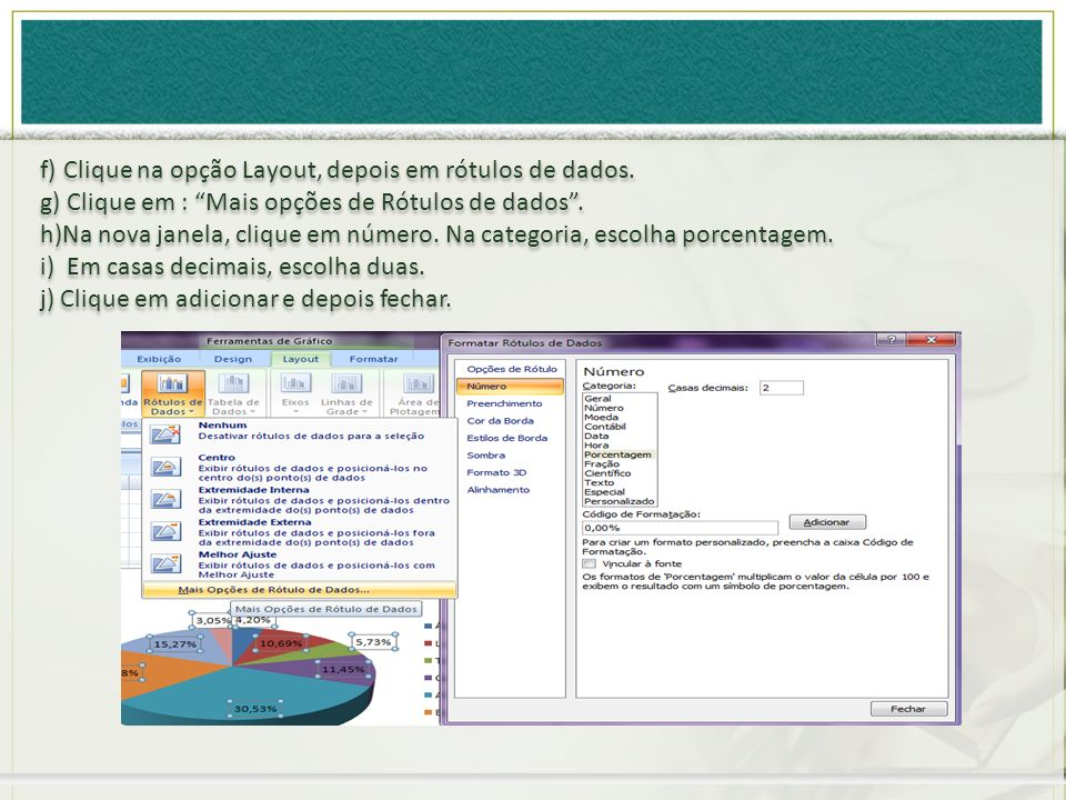 f) Clique na opção Layout, depois em rótulos de dados.