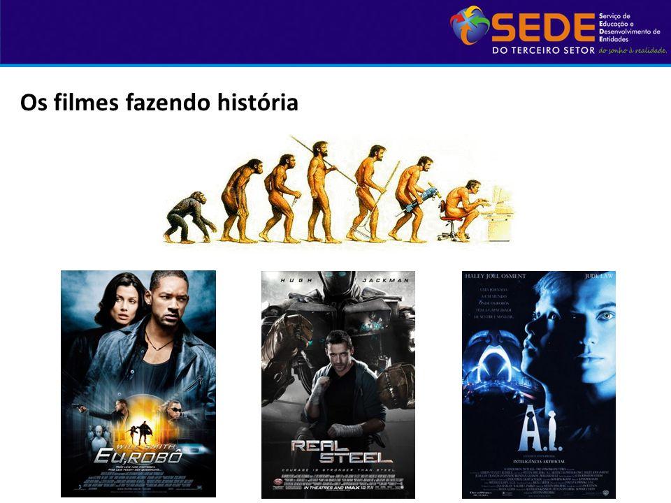 Os filmes fazendo história