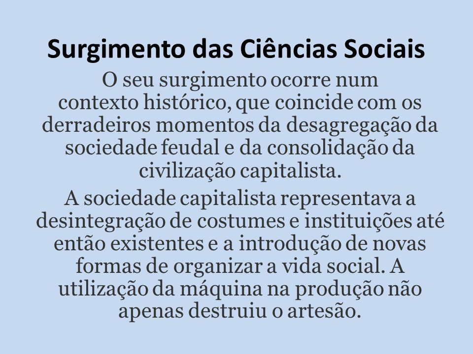 Surgimento das Ciências Sociais