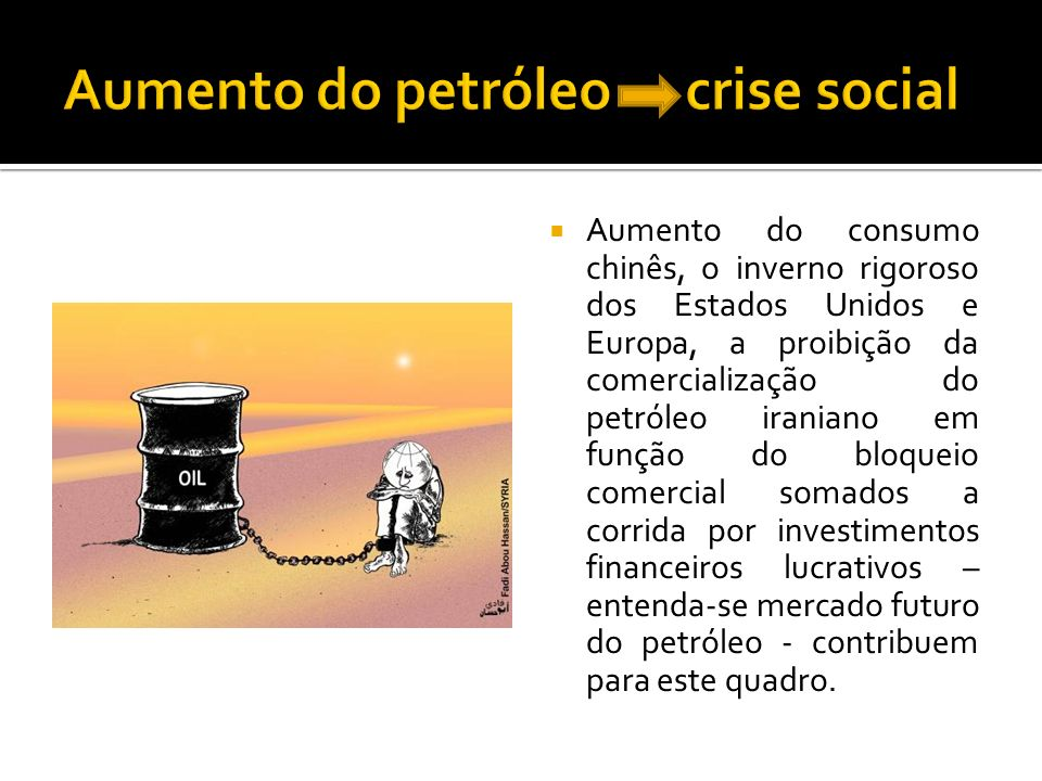 Aumento do petróleo crise social