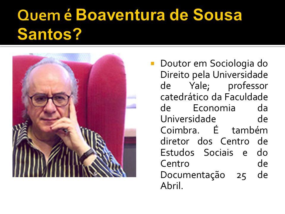 Quem é Boaventura de Sousa Santos
