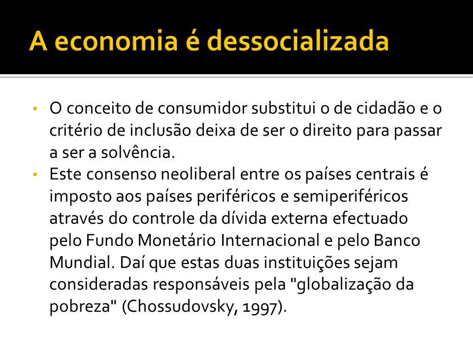 A economia é dessocializada