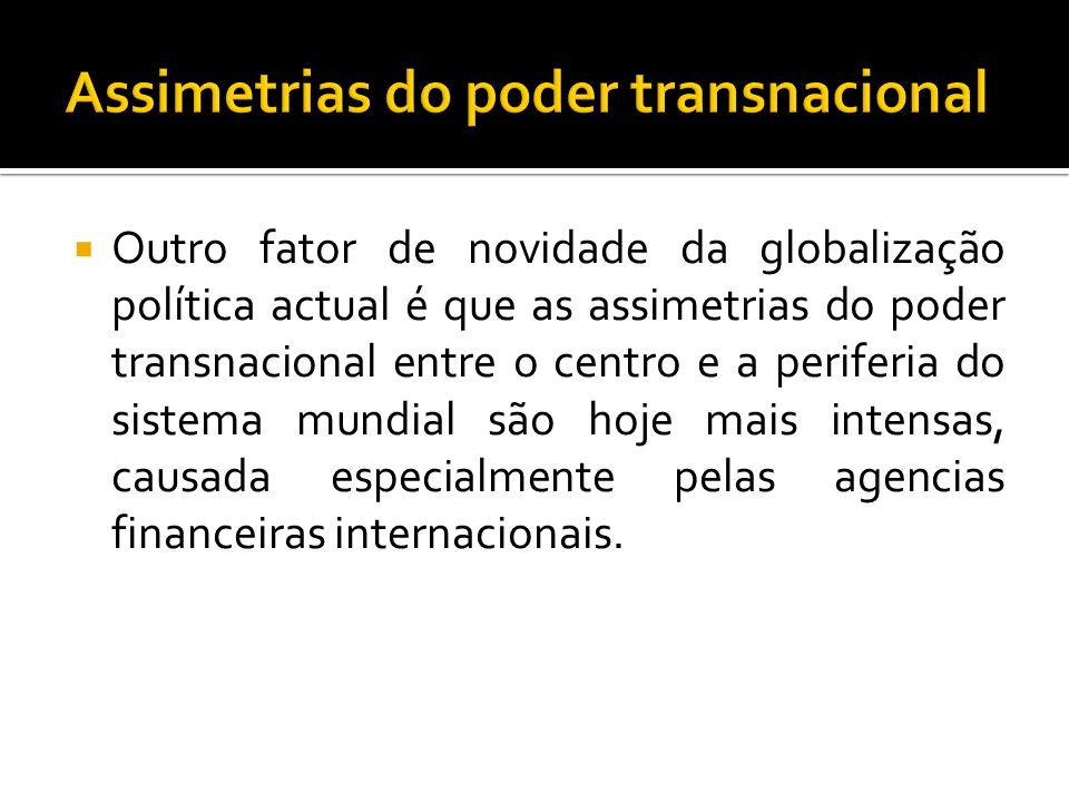 Assimetrias do poder transnacional