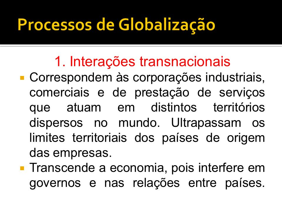 Processos de Globalização