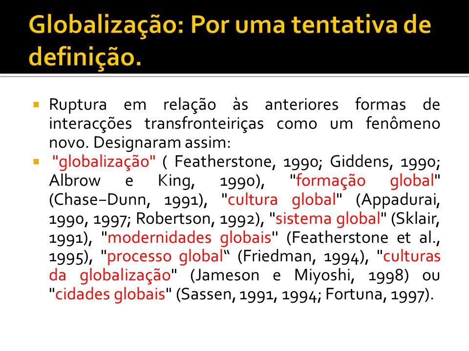 Globalização: Por uma tentativa de definição.