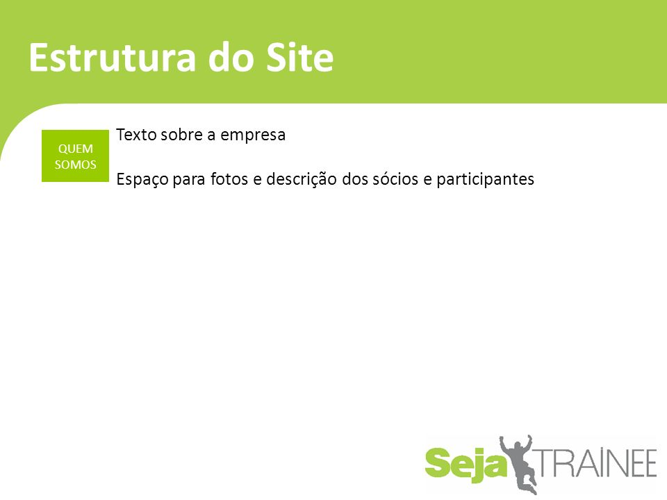 Estrutura do Site Texto sobre a empresa
