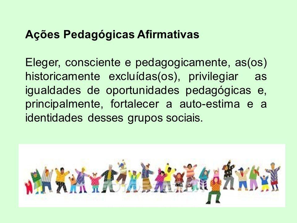 Ações Pedagógicas Afirmativas