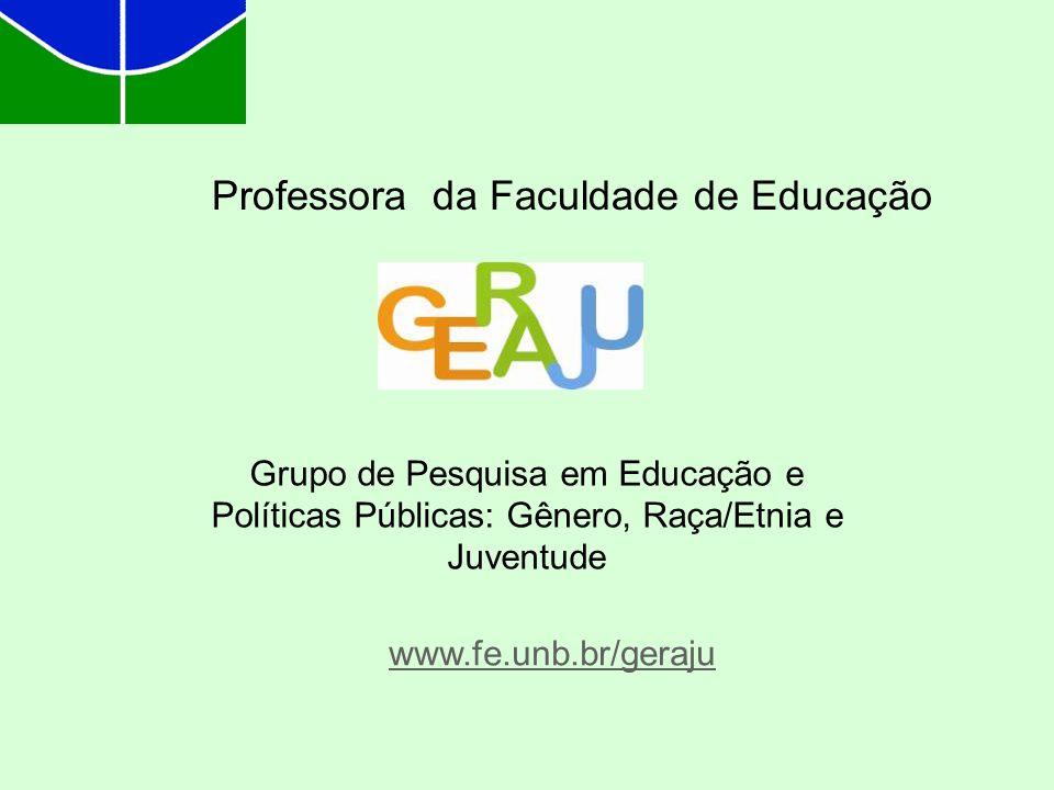 Professora da Faculdade de Educação