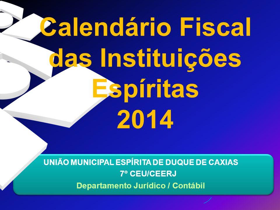Calendário Fiscal das Instituições Espíritas 2014