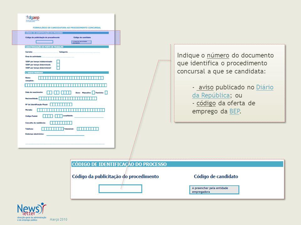 Indique o número do documento que identifica o procedimento concursal a que se candidata: