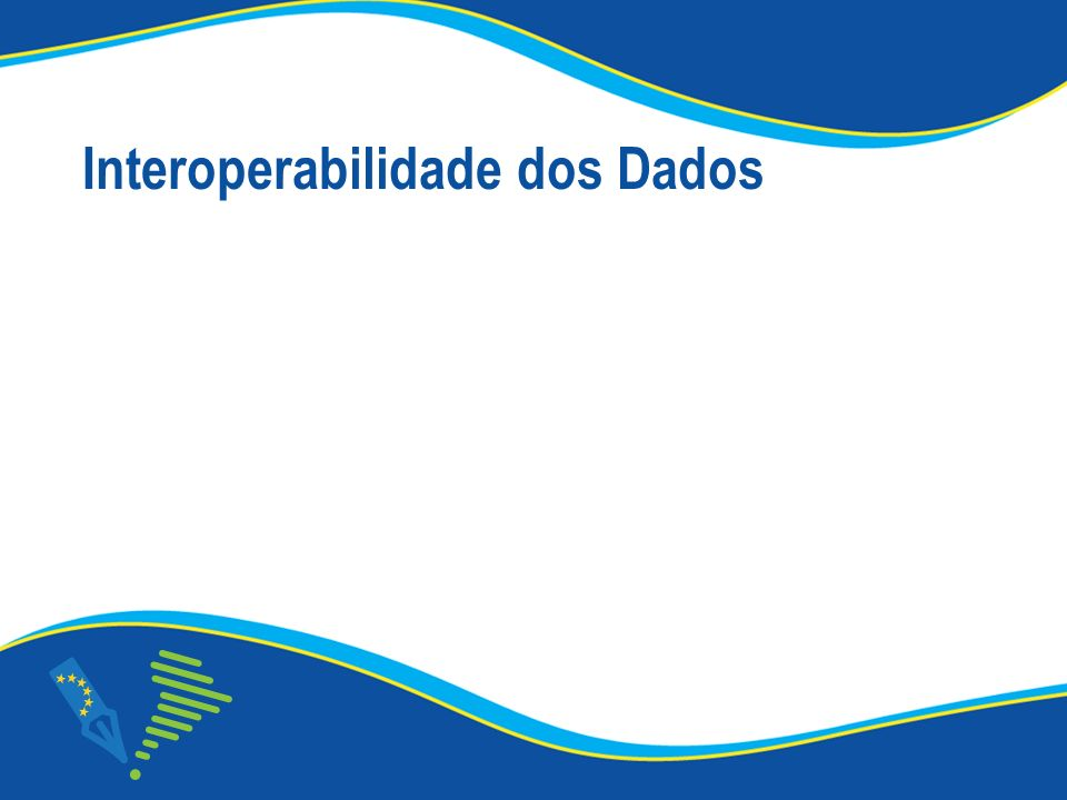Interoperabilidade dos Dados