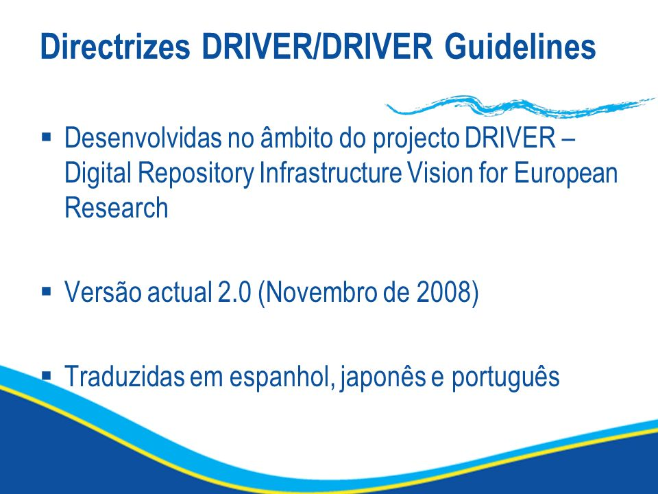 Directrizes DRIVER/DRIVER Guidelines