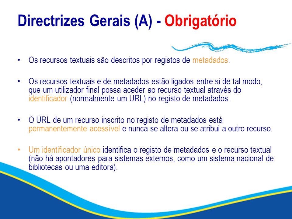 Directrizes Gerais (A) - Obrigatório