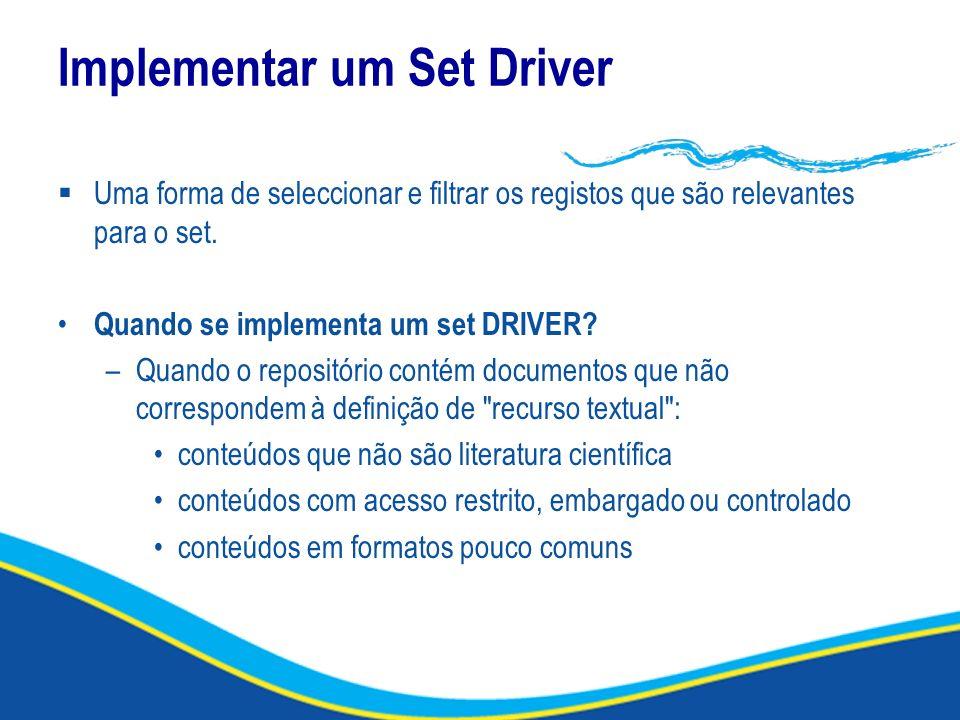 Implementar um Set Driver