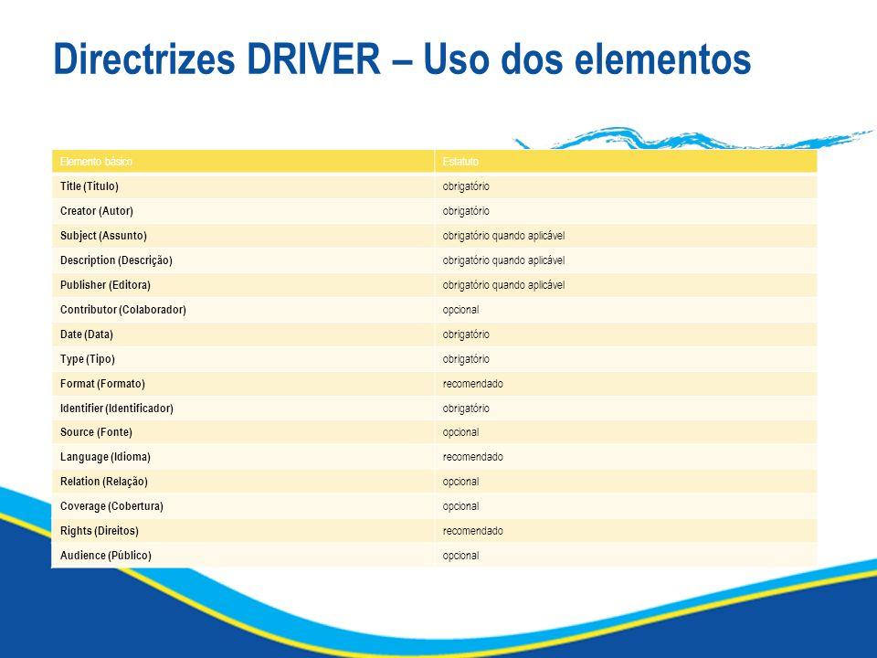 Directrizes DRIVER – Uso dos elementos